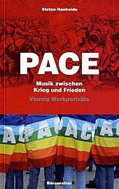 """Stefan Hanheide: """"Pace - Musik zwischen Krieg und Frieden"""" - Vierzig Werkporträts"""