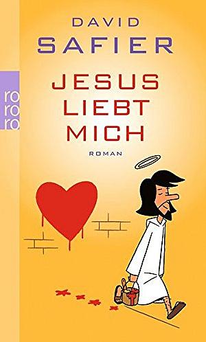 David Safier - Jesus liebt mich - Kindler Rowohlt - Cover