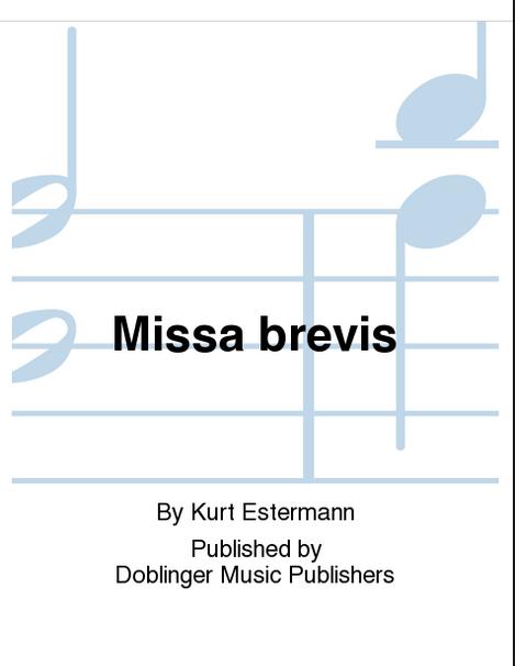 Kurt Estermann: Missa brevis (Doblinger Verlag)