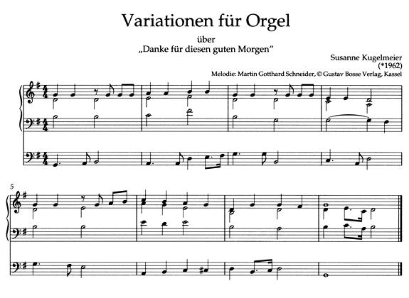 """Susanne Kugelmeier: Orgel-Variationen über """"Danke für diesen guten Morgen"""" (Leseprobe)"""