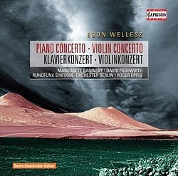 Egon Wellesz - Klavierkonzert & Violinkonzert - Capriccio