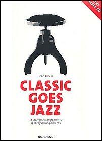 Jean Kleeb - Classic goes Jazz - Bärenreiter