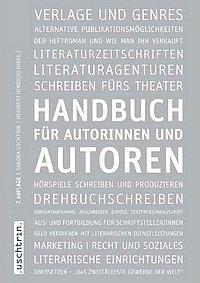 Sandra Uschtrin: Handbuch für Autorinnen und Autoren
