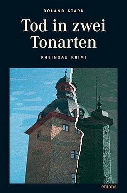 Roland Stark - Tod in zwei Toarten - Rheingau Krimi - Emons Verlag