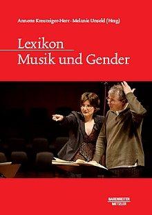 Lexikon - Musik und Gender - Bärenreiter und Metzler Verlage