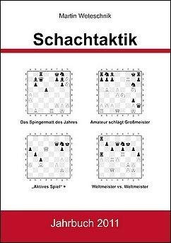 Martin Weteschnik - Schachtaktik - Jahrbuch 2011