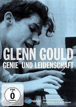 Glenn Gould - Genie und Leidenschaft - DVD-Dokumentation