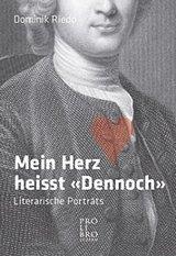 Dominik Riedo: «Mein Herz heisst 'Dennoch'» - Pro Libro Verlag