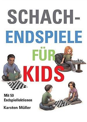 Karsten Müller: Schach-Endspiele für Kids