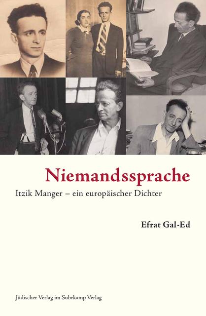 Niemandssprache - Itzik Manger – ein europäischer Dichter - Suhrkamp