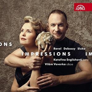 Katerina Englichova und Vilem Veverka: Impressions - Ravel Debussy Sluka (Works for Oboe and Harp)