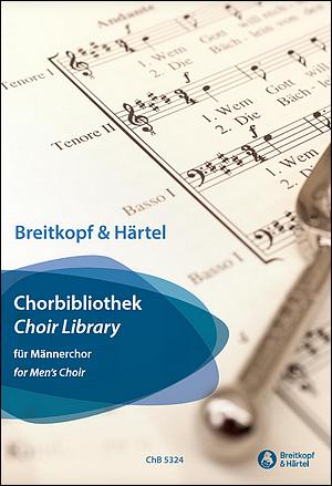 """Die neue """"Chorbibliothek"""" für Männerchor aus dem Musikverlag Breitkopf & Härtel: Klick auf das Bild führt zu Leseproben"""