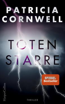 Patricia Cornwell - Totenstarre - Thriller - HarperCollins Verlag