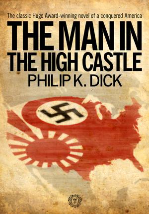 """Amerikanische Hugo-Award-Auszeichnung für """"The Man in the High Castle"""""""
