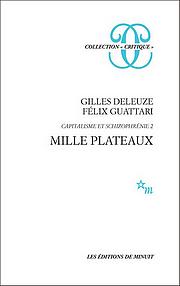 """""""Nomadentum und Schizophrenie"""" des multiplen Schreibens: Cover von """"Mille Plateaux - Capitalisme et schizophrénie"""" (Deleuze & Guattari 1980)"""