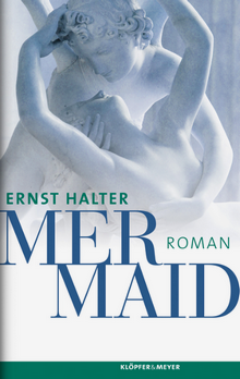 Ernst Halter - Mermaid - Roman - Cover - Glarean Magazin