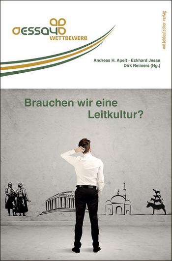Brauchen wir eine Leitkultur - Mitteldeutscher Verlag - Deutsche Gesellschaft - Rezension im Glarean Magazin