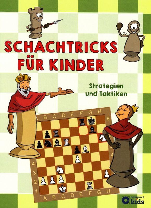 Schachtricks für Kinder - Cover Compact Verlag - Rezension im Glarean Magazin